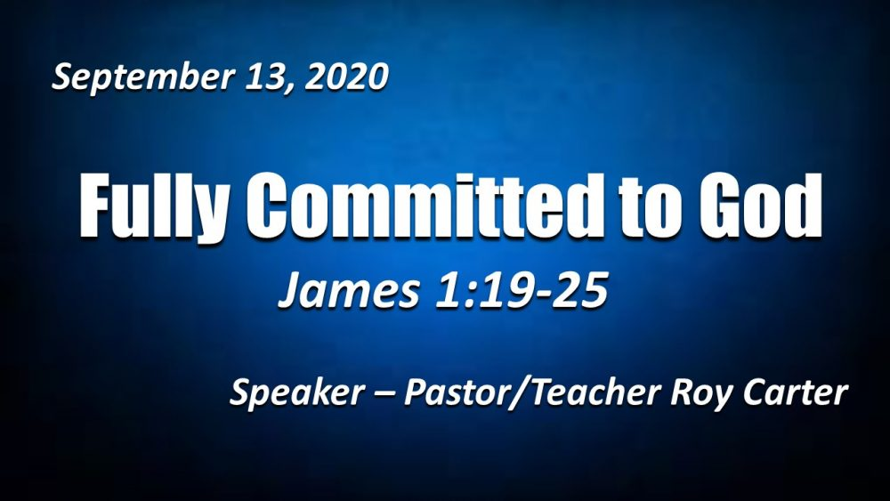 Fully Committed to God