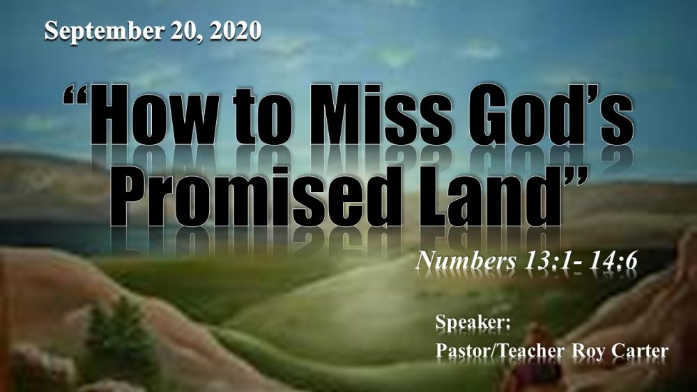 How to Miss God's Promise Land Image
