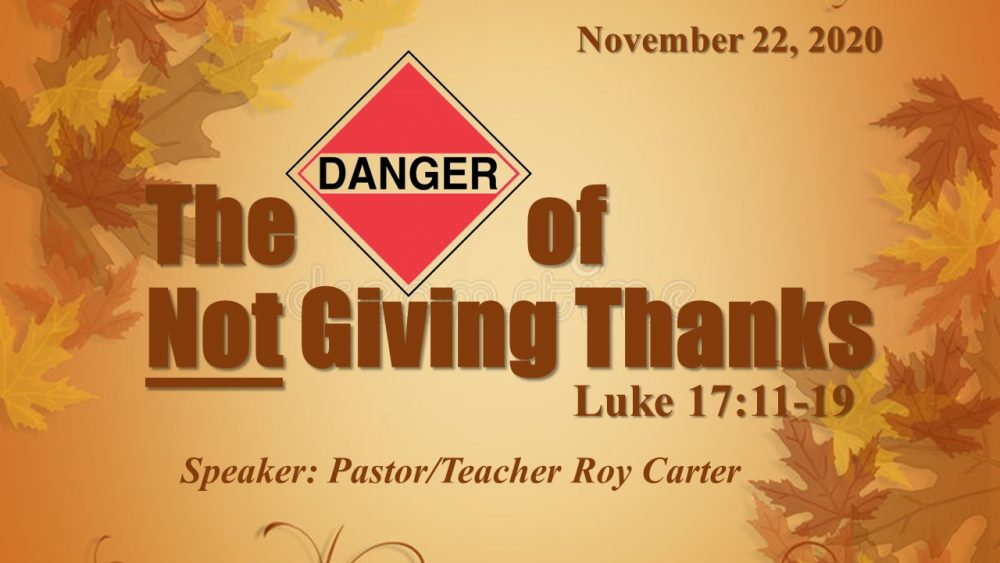 The Danger of Not Giving Thanks