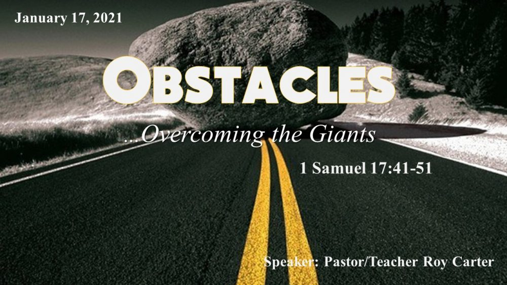 Obstacles; Defeating The Giants
